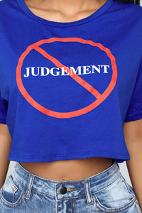 Don't Judge Me Tee - Blue
