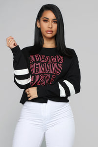 Dreams Demand Hustle Top - Black