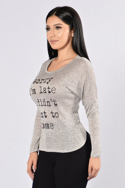 Sorry I'm Late Sweater - Grey