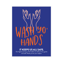Load image into Gallery viewer, Boutique 'Wash Yo Hands' Poster