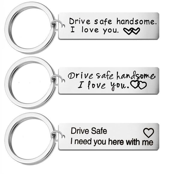 Custom Fashion charms Keyring Gifts Engraved Drive Safe I Love You Keychain