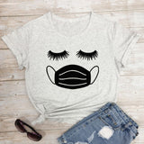 Eyelashes With Facemask T-shirt Funny Women Short Sleeve Quarantine Tshirt Cute Summer Social Distancing Graphic Tee Shirt Top