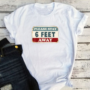 Please Stay 6 Feet Away Tee Gothic Womens Tops Social Distancing Casual Letter O-Neck Graphic T Shirts