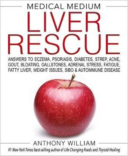 Medical Medium: Liver Rescue by Anthony Williams Book