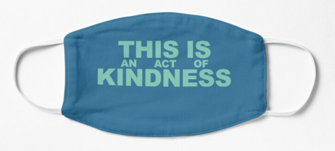 This is an Act of Kindness mask in Blues.