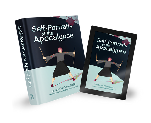 Self-Portraits of the Apocalypse books by Sarah Soward. Print and eBook editions available.
