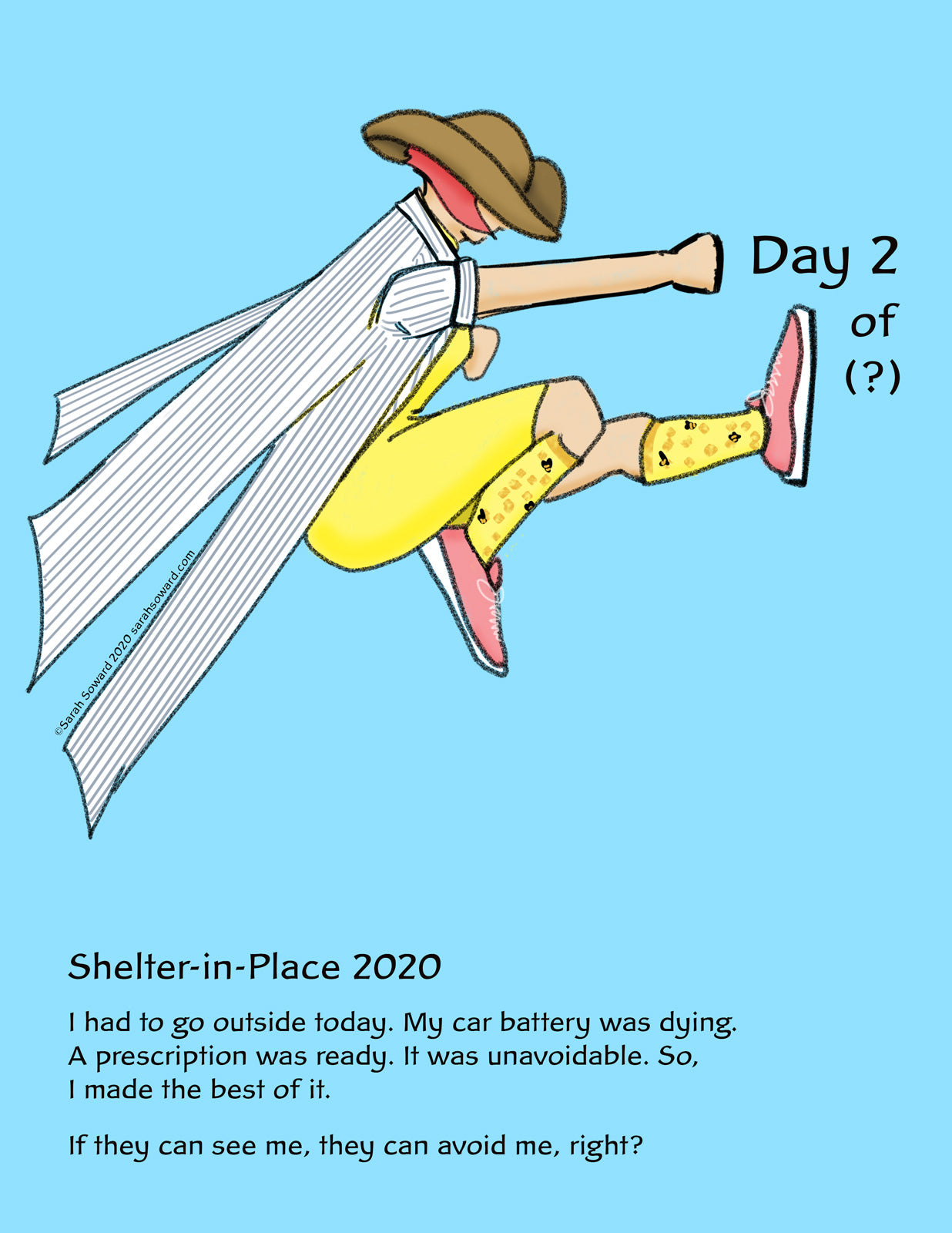 The image shows a woman in profile doing a kung-fu pose at text. The text reads: Day 2 of (?): Shelter-in-Place 2020. I had to go outside today. My car battery was dying. A prescription was ready. It was unavoidable. So, I made the best of it. If they can see me, they can avoid me, right?