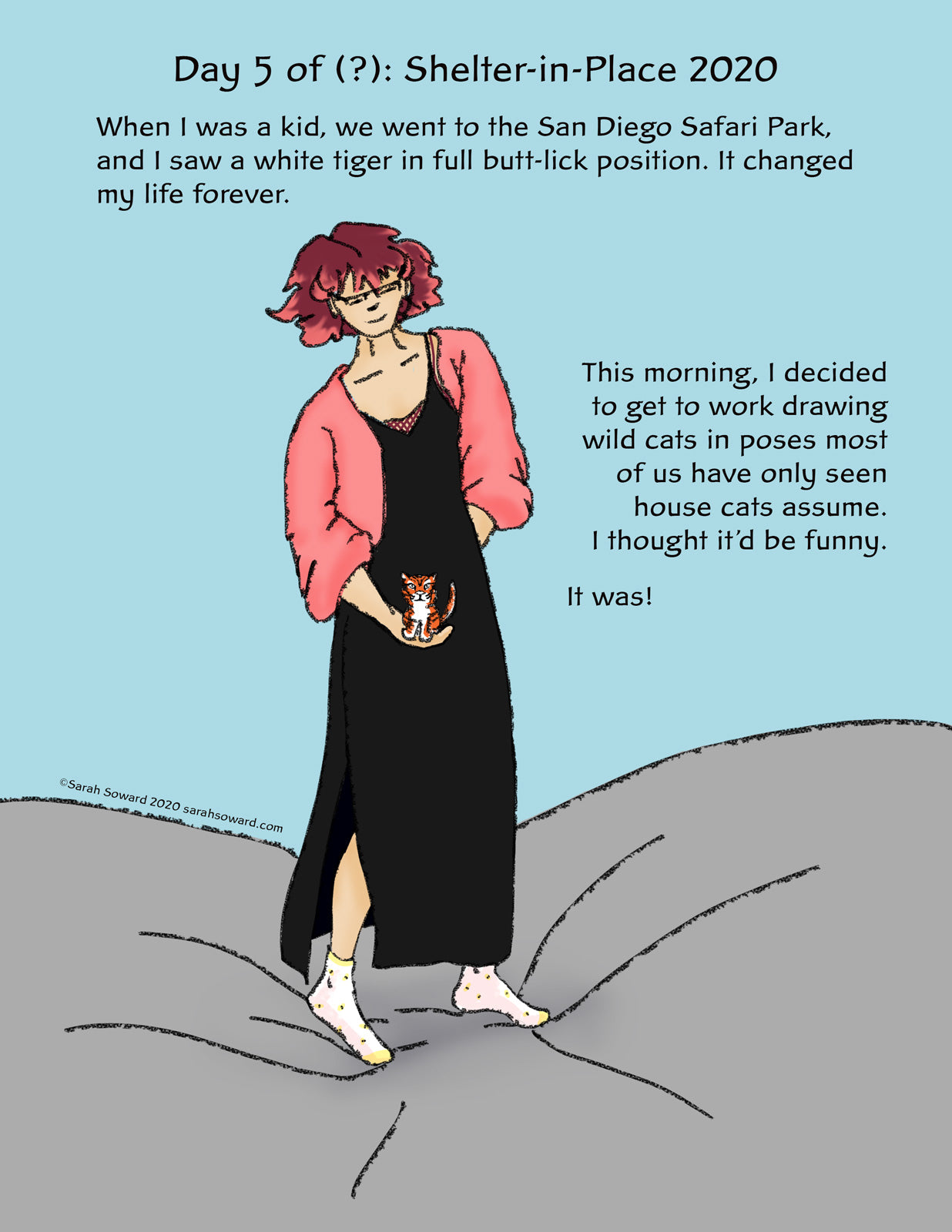 The image is of a woman in a black dress and pink sweater holding a very small tiger. The text on the image reads, When I was a kid, we went to the San Diego Safari Park, and I saw a white tiger in full butt-lick position. It changed my life forever. This morning, I decided to get to work drawing wild cats in poses most of us have only seen house cats assume. I thought it'd be funny. It was!