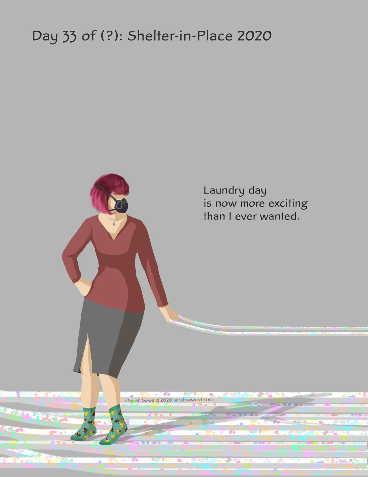 A woman with a face mask on stands on a speckled and uneven floor holding a line to something off the image--it's the laundry basket. The text on the image reads  Laundry day is now more exciting than I ever wanted.