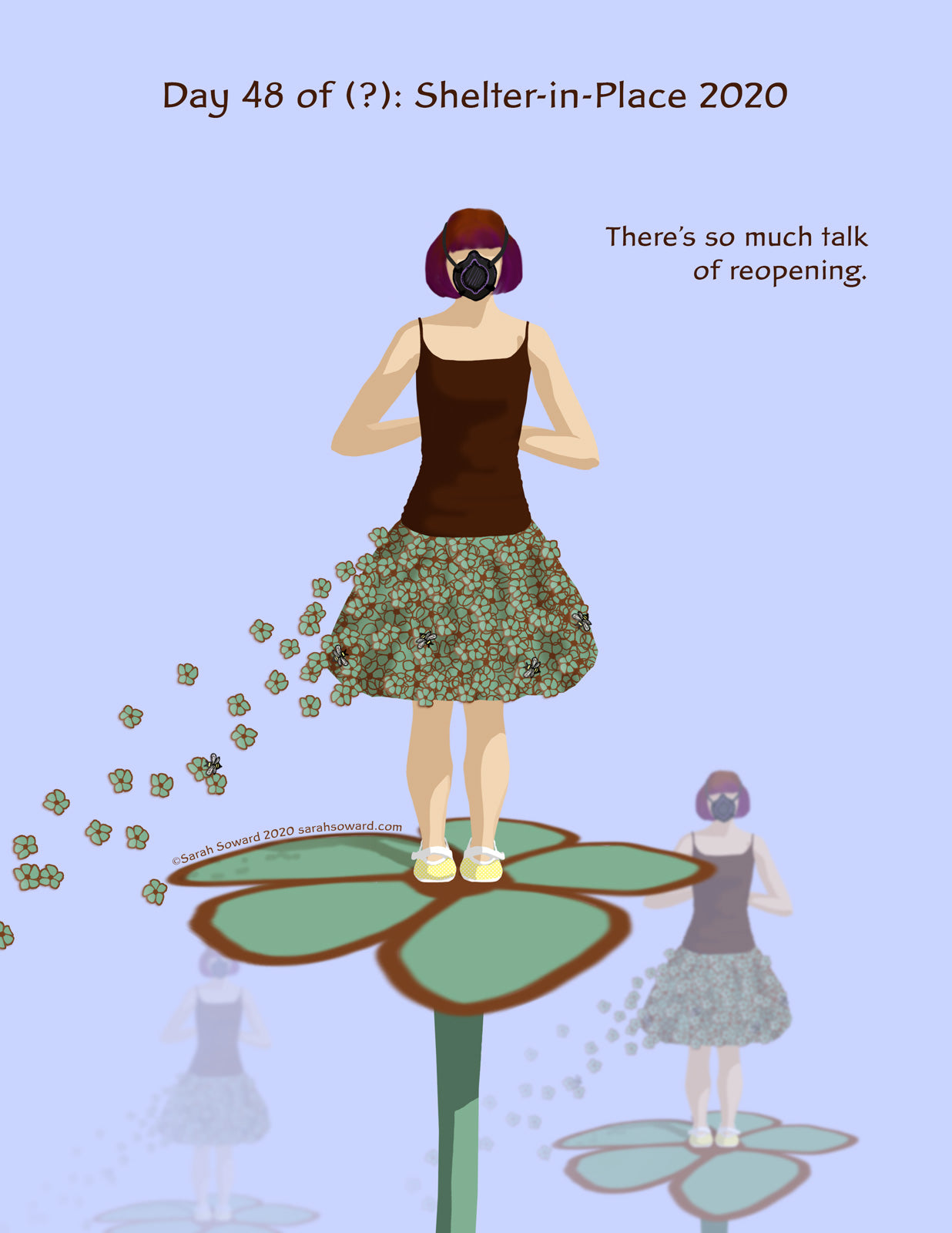 A woman stands on a green flower. Her skirt is the same color, made up of the same flowers. The flowers on her skirt are multiplying and flying away. The are more of her on the flower fading into the distance. The text on the image reads, There's so much talk of reopening.