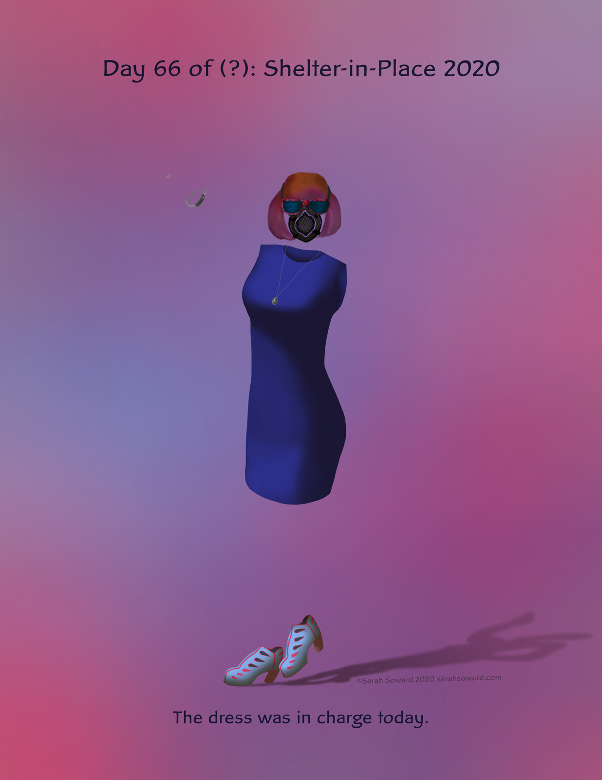 Image of an invisible woman wearing a no-nonsense blue dress, blue and hot pink Fluevog shoes, a breathing mask, and sunglasses. Her shadow shows her to be waving or thumbs-upping or similar. The text on the image reads  The dress was in charge today.