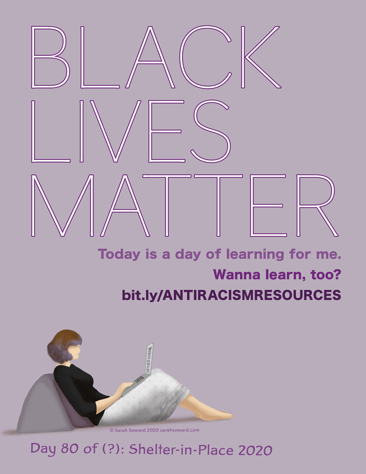 The text on the image reads, Black Lives Matter, Today is a day of learning for me. Wanna learn, too? bit.ly/ANTIRACISMRESOURCES. A woman in a white skirt and black top reclines, reading info on her laptop.