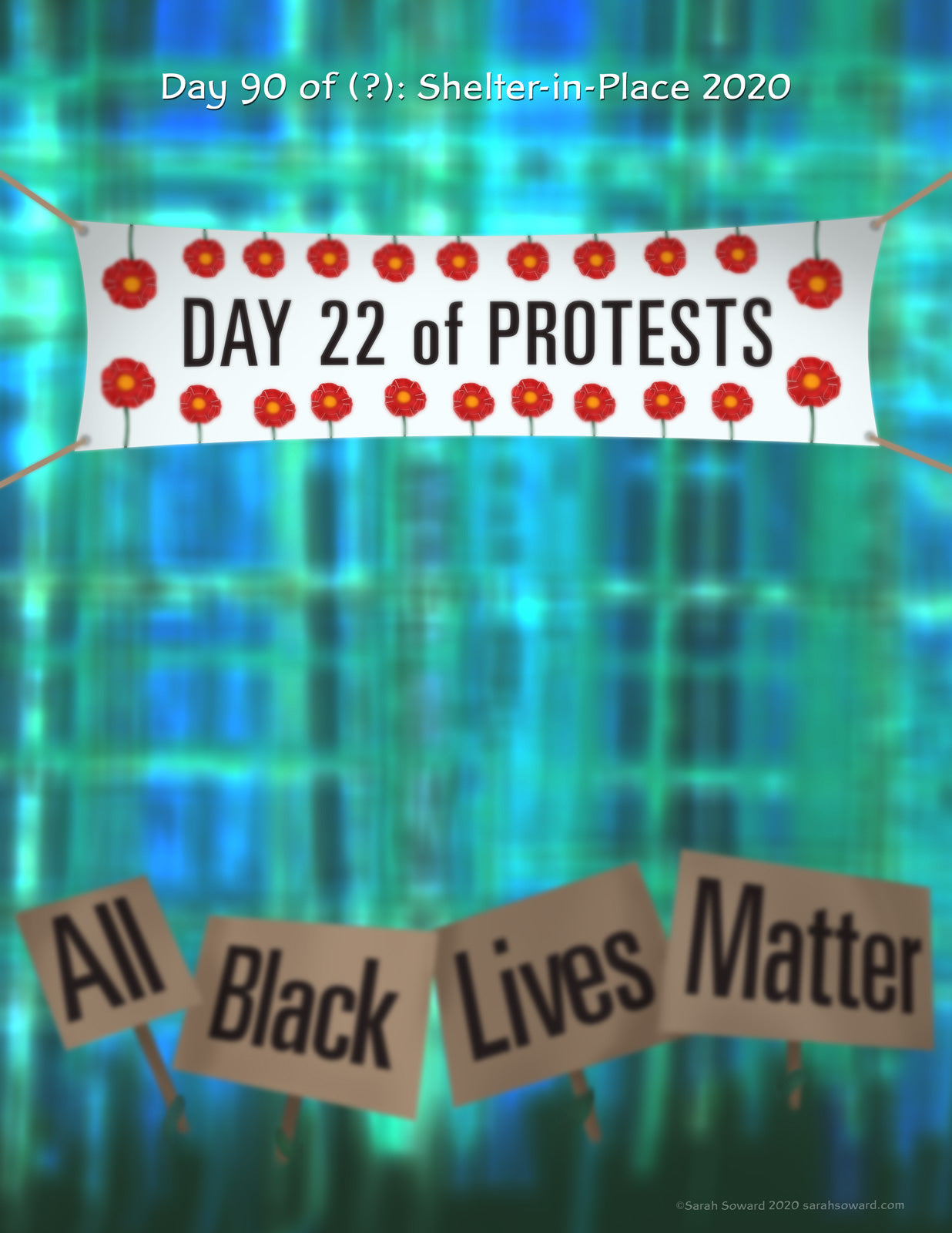 Image of blurry representations of protesters in the distance holding signs that collectively say, Black Lives Matter. A banner overhead reads, Day 22 of Protests. The background is a blurry building front made of windows.