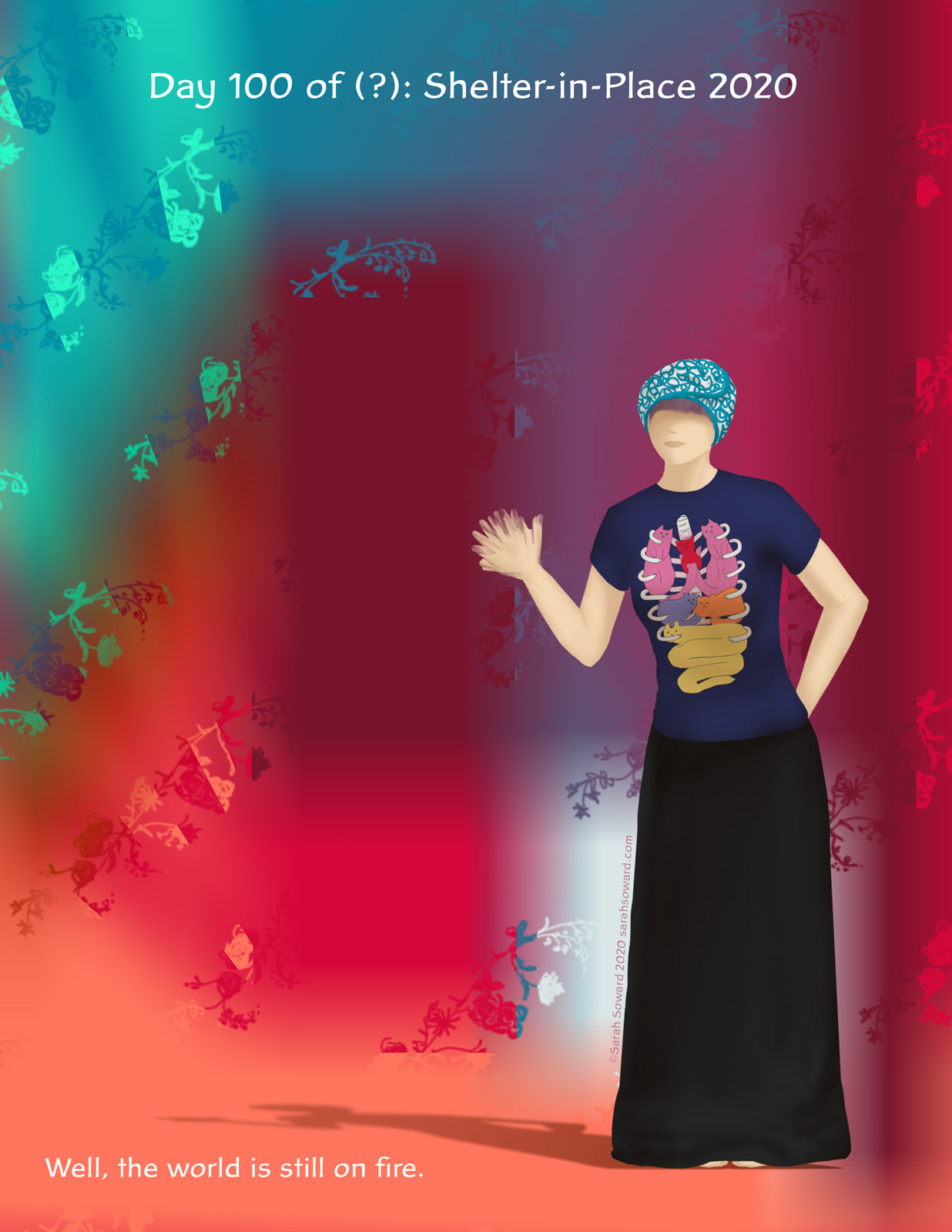 Image of a woman standing in front of amorphous, shifting shapes in gradations of colors. She's waving, her hair is wrapped up, she's wearing a long skirt and a shirt that appears to depict organs as cute kitty cats. The text on the image reads  Well, the world is still on fire.