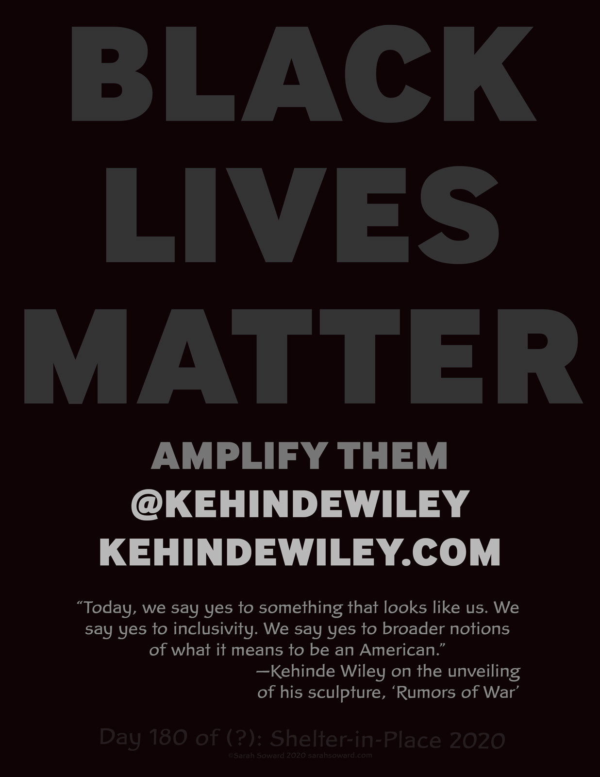 """This is a text based image. The text on the image reads  Black Lives Matter Amplify Them @kehindewiley kehindewiley.com  """"Today, we say yes to something that looks like us. We say yes to inclusivity. We say yes to broader notions of what it means to be an American.""""—Kehinde Wiley on the unveiling of his sculpture, 'Rumors of War'"""