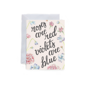 Roses are Red Violets are Blue Folded Card