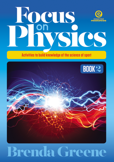 Science, Biology, Physics, Chemistry, Earth Science, Teaching Resources, Book, Bright Education Australia, Focus on Physics Book 2: Activities to build knowledge of the science of sport,