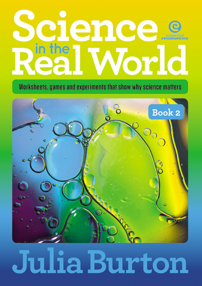 Science in the Real World Book 2: Worksheets, games & experiments that show why science matters, Science, Biology, Physics, Chemistry, Earth Science, Teaching Resources, Book, Bright Education Australia