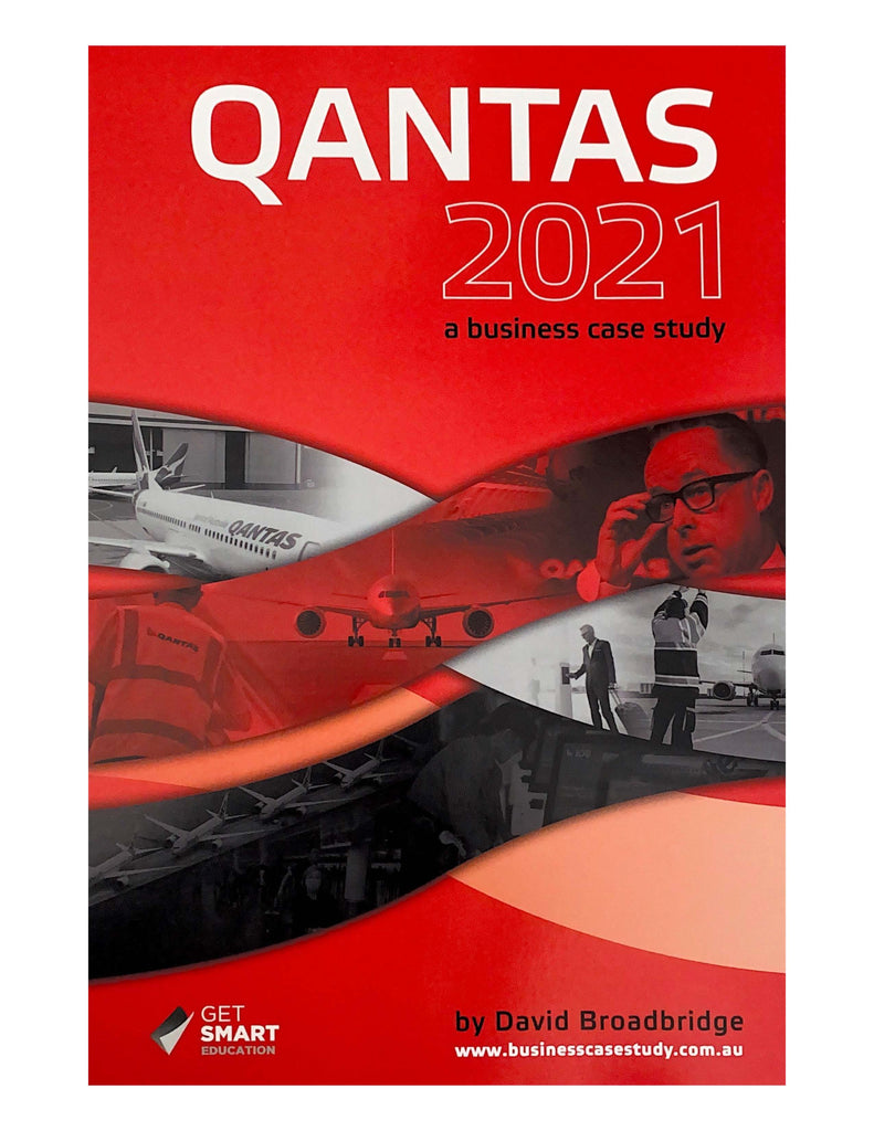 Qantas: A Business Case Study 2021, Accounting, Finance, Quantitative Data, Financial Data, Market Share, Market Growth, Marketing, A1 Poster, Economics, Business, Teaching Resources, Book, Bright Education Australia