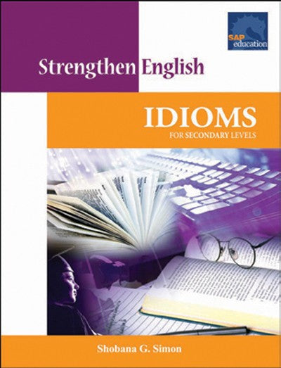 Strengthen English Idioms for Secondary, Idioms, Bright Education Australia, Book, Grammar, English, School Materials, Activities, Teaching Resources Level,