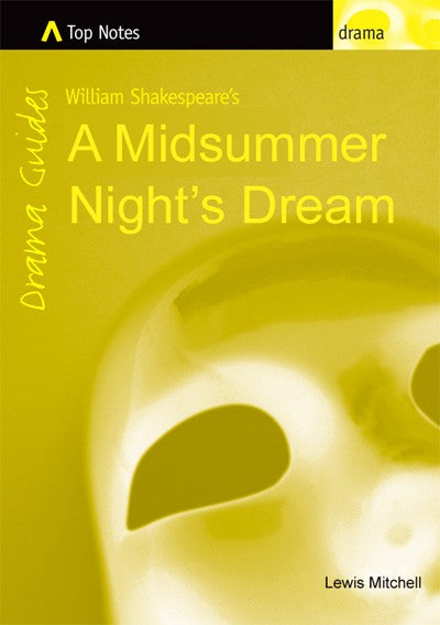 Top Notes Drama Series: A Midsummer Night's Dream, Bright Education Australia, Book, Shakespeare, English, School Materials, Activities, Teaching Resources