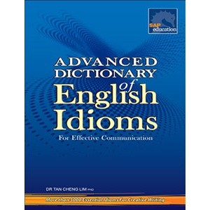 Advanced Dictionary of English Idioms, Bright Education Australia, Book, Grammar, English, School Materials, Dictionary, Teaching Resources