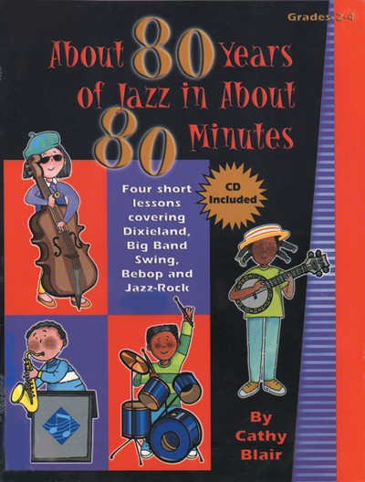 Bright Education Australia, Teacher Resources, Music, Book, CD, About 80 Years of Jazz in About 80 Minutes, Jazz