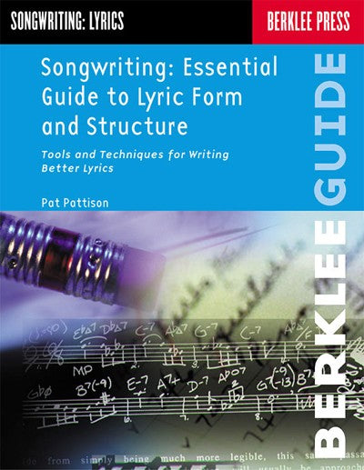 Bright Education Australia, Teacher Resources, Music, Book, Songwriting: Essential Guide to Lyric, Form & Structure, Berklee Press