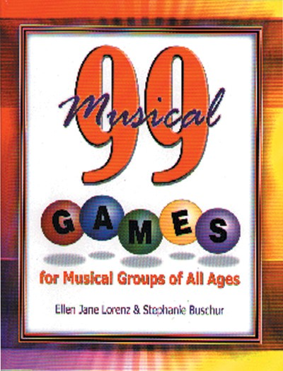 Bright Education Australia, Teacher Resources, Music, Book, 99 Musical Games for Music Groups of All Ages