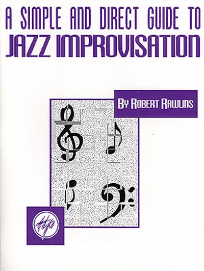 Bright Education Australia, Teacher Resources, Music, Book, A Simple & Direct Guide to Jazz Improvisation