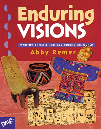 Bright Education Australia, Teacher Resources, Visual Art, Art, Book, drawing, painting, Enduring Visions: Women's Artistic Heritage Around the World