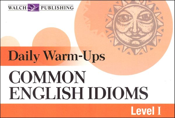 Daily Warm Ups Common English Idioms Level 1, Bright Education Australia, Book, Grammar, English, School Materials, Games, Puzzles, Activities, Teaching Resources