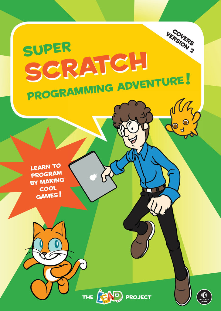 Super Scratch Programming Adventure, Science, Computer Science, Coding, Code, Programming, Engineering, Electronics, Teaching Resources, Book, Bright Education Australia