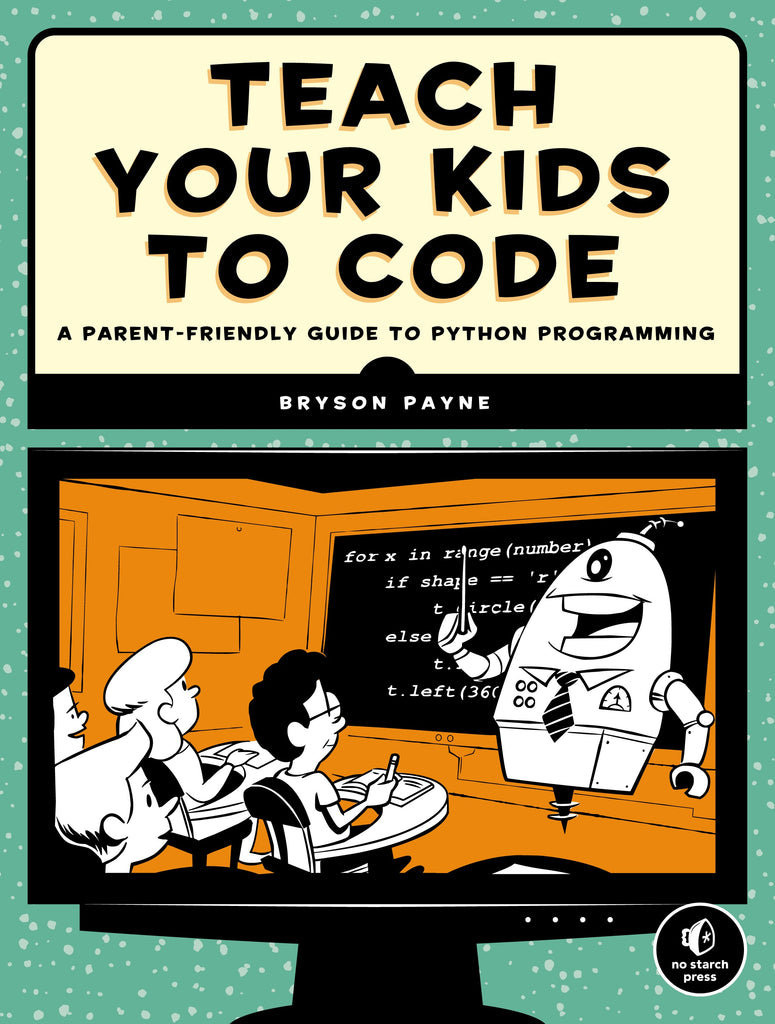 Teach Your Kids to Code, Science, Computer Science, Coding, Code, Programming, Engineering, Electronics, Teaching Resources, Book, Bright Education Australia