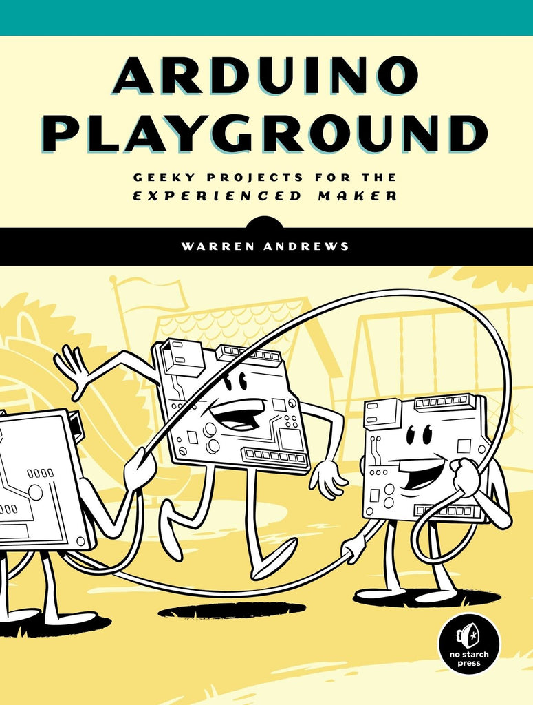 Arduino Playground, Science, Computer Science, Coding, Code, Programming, Engineering, Electronics, Teaching Resources, Book, Bright Education Australia