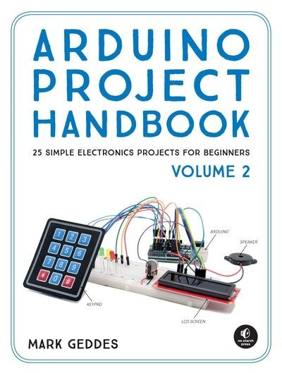 Arduino Project Handbook Volume 2,Science, Computer Science, Coding, Code, Programming, Engineering, Electronics, Teaching Resources, Book, Bright Education Australia