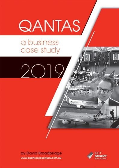 Qantas: A Business Case Study 2019 Edition, Accounting, Finance, Quantitative Data, Financial Data, Market Share, Market Growth, Marketing, A1 Poster, Economics, Business, Teaching Resources, Book, Bright Education Australia
