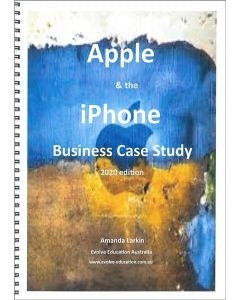 Apple & the iPhone Case Study 2020 Edition,  Accounting, Finance, Quantitative Data, Financial Data, Market Share, Market Growth, Marketing, A1 Poster, Economics, Business, Teaching Resources, Book, Bright Education Australia
