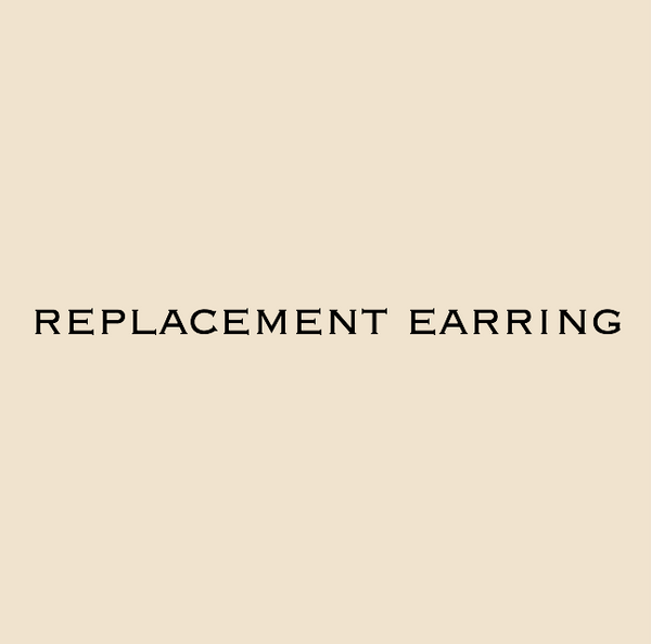 image that says replacement earrings, for when you lose an earring