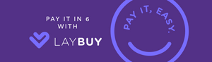 Get it now. Pay it in 6. Interest Free. Easy - We're now accepting Laybuy!