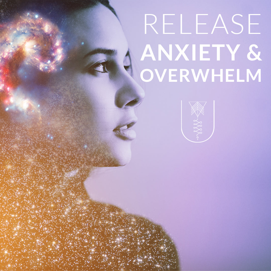 How To Release Anxiety and Overwhelm