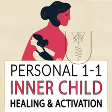 Inner Child Healing and Activation Session | Heal Deep-set Wounds By Loving & Connecting To Your Inner Child