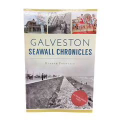 Galveston Seawall Chronicles