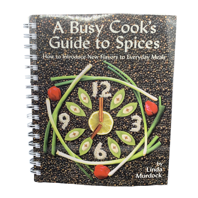 A Busy Cook's Guide to Spices