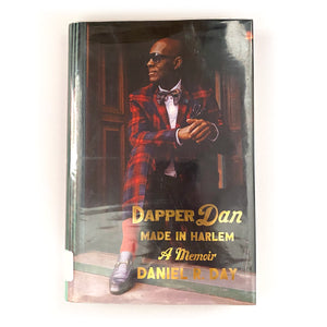 Dapper Dan: Made in Harlem, 1st Edition, 2019
