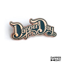 Load image into Gallery viewer, Rose Gold DAPPER DAY Script Pin