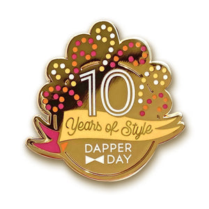 10 Years of Style Pin