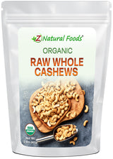 Cashews - Organic, Whole, Raw Nuts & Seeds Z Natural Foods