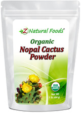 Nopal Cactus Powder - Organic Fruit Powders Z Natural Foods