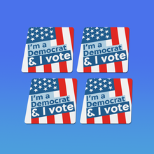 Load image into Gallery viewer, I'm a Democrat and I vote 2-Sticker Pack